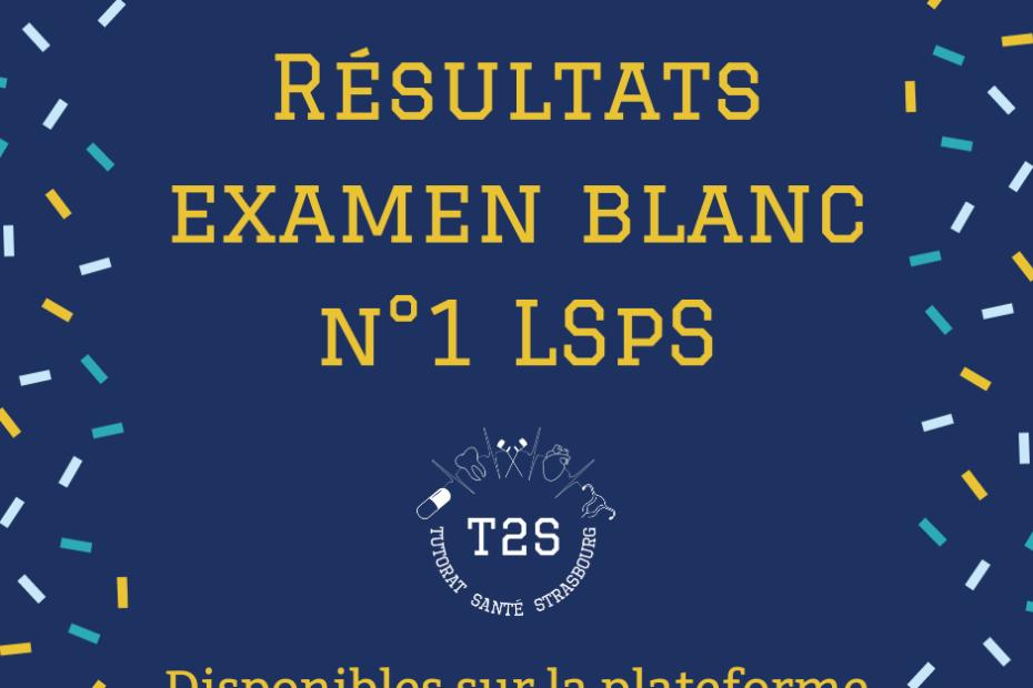 résultats examen blanc 1 lsps
